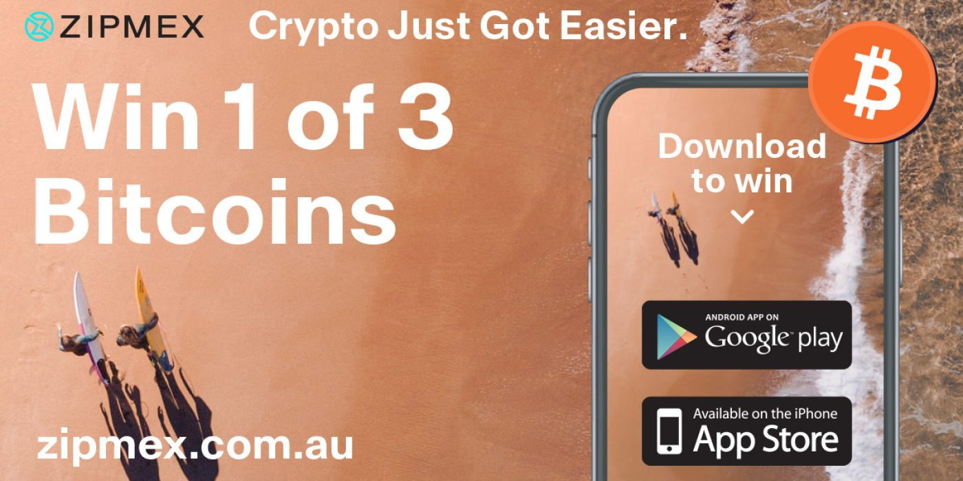 Zipmex Has Launched in Australia and to Celebrate is Giving Away 3 Bitcoin! thumbnail